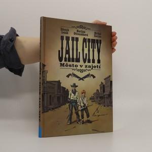 náhled knihy - Jail City : město v zajetí (+ desková hra)