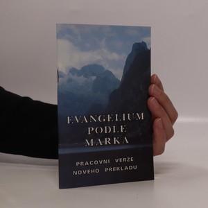 náhled knihy - Evangelium podle Marka. Pracovní verze nového překladu