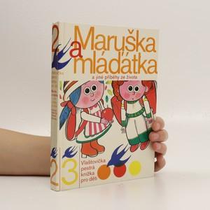 náhled knihy - Maruška a mláďátka a jiné příběhy ze života