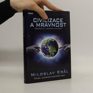 náhled knihy - Civilizace a mravnost. Perspektivy moderní civilizace
