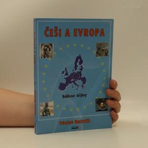 náhled knihy - Češi a Evropa. Sdílené dějiny