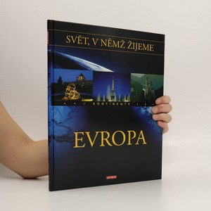 náhled knihy - Svět, v němž žijeme. Kontinenty. Evropa