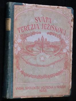 náhled knihy - Svätá Terezia Ježiškova : životopis napísaný ňou somou (1873-1897)