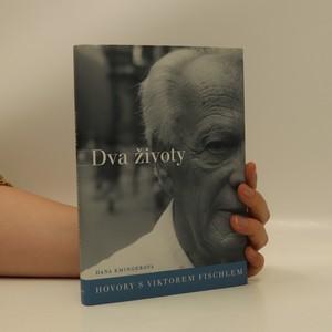 náhled knihy - Dva životy. Hovory s Viktorem Fischlem