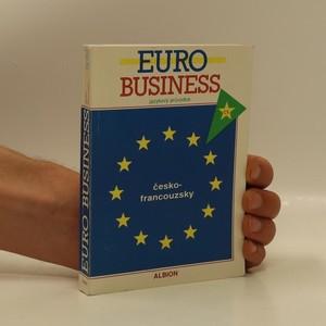 náhled knihy -  Euro business : jazykový průvodce česko-francouzský