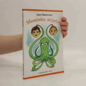 náhled knihy - Maminko, nezpívej