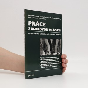 náhled knihy - Práce s rizikovou mládeží : projekt LATA a další alternativy věznění mládeže