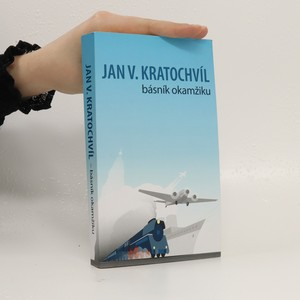 náhled knihy - Jan V. Kratochvíl : básník okamžiku
