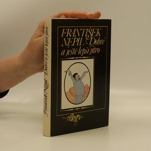 náhled knihy - Dobré a ještě lepší jitro