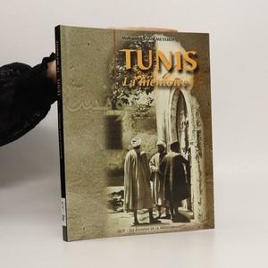 náhled knihy - Tunis. La mémoire