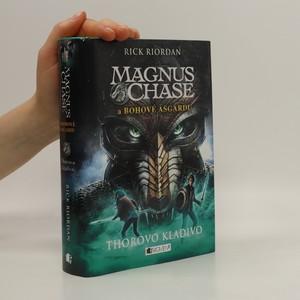 náhled knihy - Magnus Chase a bohové Ásgardu. Thorovo kladivo