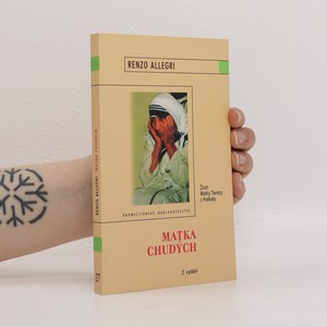 náhled knihy - Matka chudých : život Matky Terezy z Kalkaty