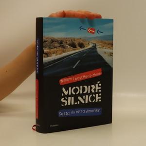 náhled knihy - Modré silnice. Cesta do nitra Ameriky