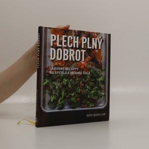 náhled knihy - Plech plný dobrot : lahodné recepty na rychlá a snadná jídla