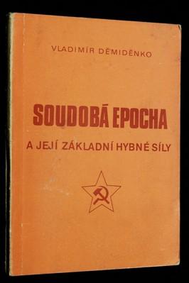 náhled knihy - Soudobá epocha a její základní hybné síly