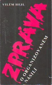 náhled knihy - Zpráva o organizovaném násilí