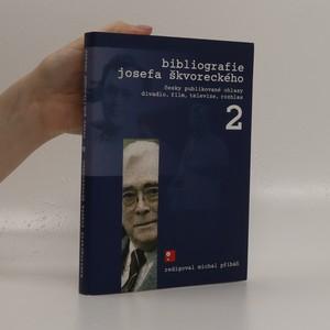 náhled knihy - Bibliografie Josefa Škvoreckého