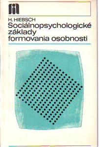 náhled knihy - Sociálnopsychologické základy formovania osobnosti
