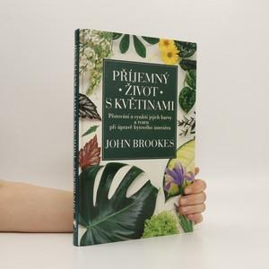 náhled knihy - Příjemný život s květinami