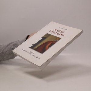 antikvární kniha Když už i dalajlama. Fejetony o době, duši, mozku a jiném myšlení, 2006