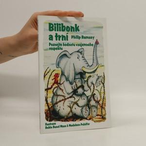 náhled knihy - Bilibonk a trní. Poznejte hodnotu vzájemného respektu