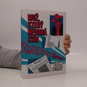 náhled knihy - Muž, který nevrhá stín