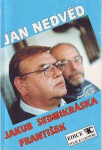 Jakub. Sedmikráska. František