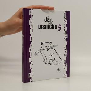 náhled knihy - Já & písnička 5. Zpěvník pro žáky středních škol