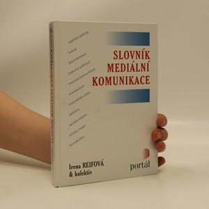 náhled knihy - Slovník mediální komunikace