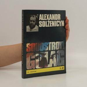 náhled knihy - Souostroví Gulag (pouze 3. díl: V. - VII. část)