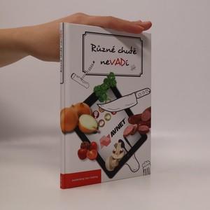 náhled knihy - Různé chutě neVADí