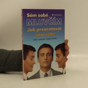 náhled knihy - Sám sobě mluvčím : jak prezentovat sám sebe