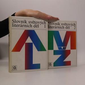 náhled knihy - Slovník světových literárních děl. 1. a 2. díl (2 svazky, viz foto)