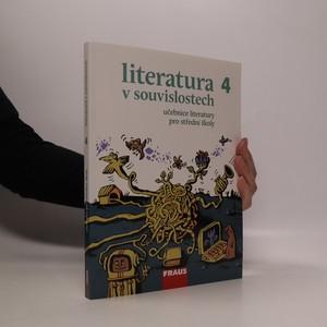náhled knihy - Literatura v souvislostech 4. Učebnice literatury pro střední školy