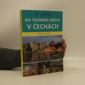 náhled knihy - 77 výletů na tajemná místa v Čechách