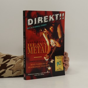 náhled knihy - Hard Rock & Heavy Metal : Encyklopedie od A do Z : Rock Warriors & Headbangin' Heroes!!!