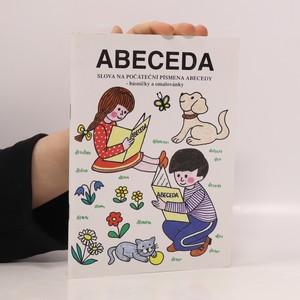 náhled knihy - Abeceda: Slova na počáteční písmena abecedy (básničky a omalovánky)