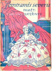 Semiramis severu. Paměti psané ruskou císařovnou Kateřinou II.