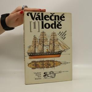 náhled knihy - Válečné lodě [1] : Lodě veslové a plachetní do roku 1860