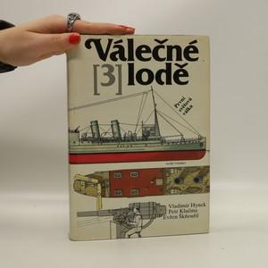 náhled knihy - Válečné lodě. 3, První světová válka (rozpadlá vazba)