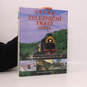 náhled knihy - Velké železniční tratě světa