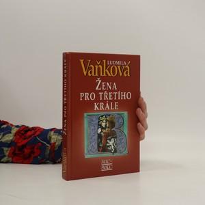 náhled knihy - Žena pro třetího krále : královna Richenza