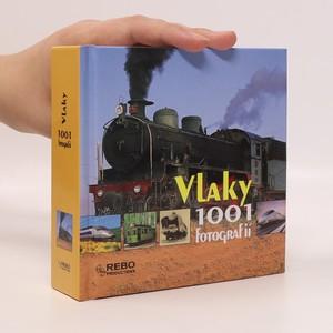 náhled knihy - Vlaky : 1001 fotografií