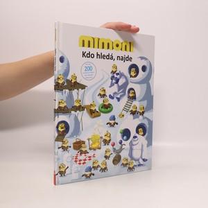 náhled knihy - Mimoni : kdo hledá najde