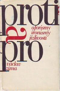 náhled knihy - Proti a pro. Aforismy, ironismy, jízlivosti