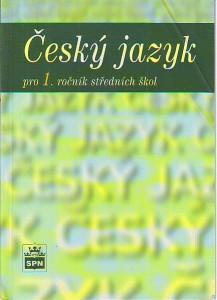 Český jazyk pro 1. ročník středních škol