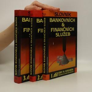 náhled knihy - Slovník bankovních & finančních služeb. (3 díly ve třech svazích, A-Z)