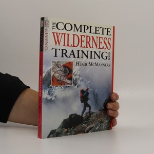 náhled knihy - The Complete Wilderness Training Book