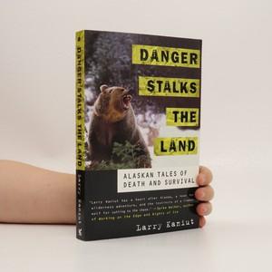 náhled knihy - Danger Stalks the Land