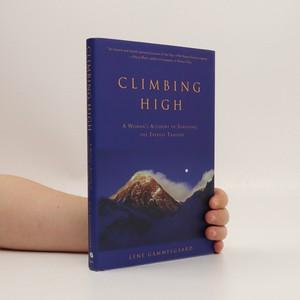 náhled knihy - Climbing high : a woman's account of surviving the Everest tragedy (věnování autorky)